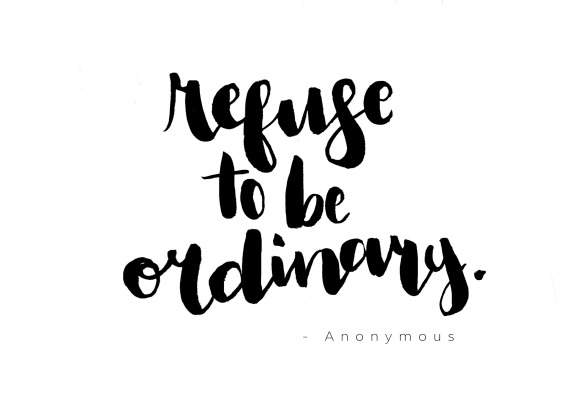 refuse-to-be-ordinary